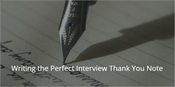 How to Write the Perfect Job Interview Thank You Note